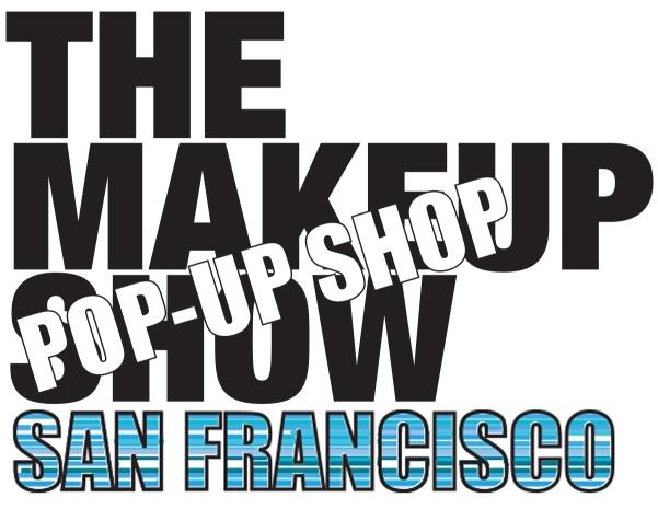 The Makeup Show Pop-Up Shop San Francisco 2016